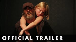 YOU WERE NEVER REALLY HERE - Official UK Trailer - Starring Joaquin Phoenix