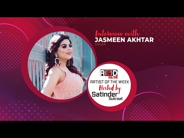 Singer Jasmeen Akhtar Joins REDFM In the Artist Of the Week Segment and shared her Musical Journey.
