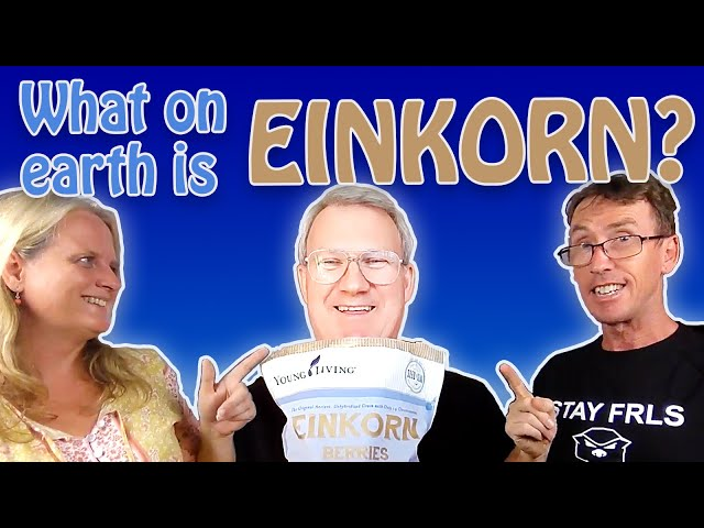 Let's Talk About Einkorn - with Michael Martion