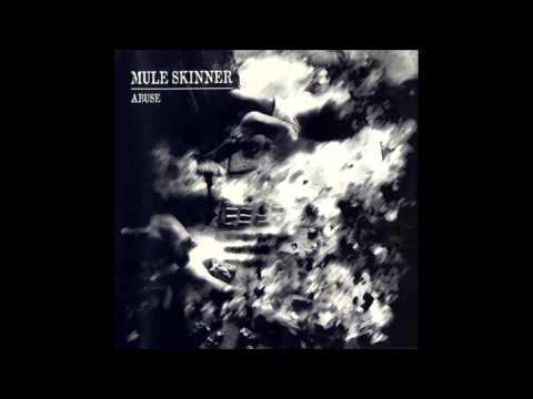 Mule Skinner-Abuse