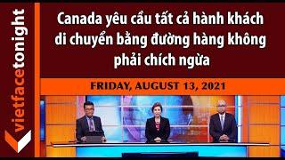 VF Tonight   Canada yêu cầu tất cả hành khách di chuyển bằng đường hàng không phải chích ngừa   8/13