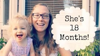 Sophie's 18 Month Update + Bloopers!