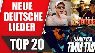 Top 20 Neue Deutsche Lieder - Juni 2018