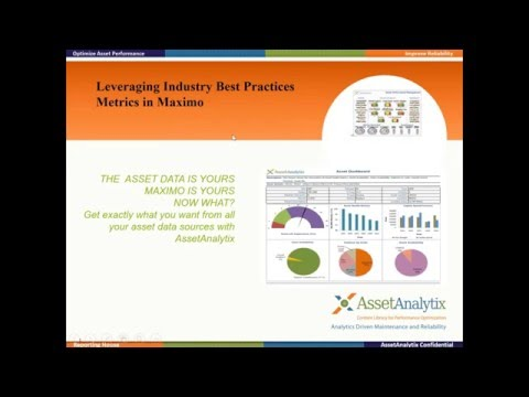 """Leveraging Industry Best Practices Metrics in Maximo"", Webinar by AssetAnalytix Live"