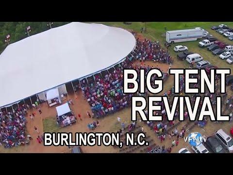 Big Tent Revival In Burlington North Carolina!  II VFNtv II
