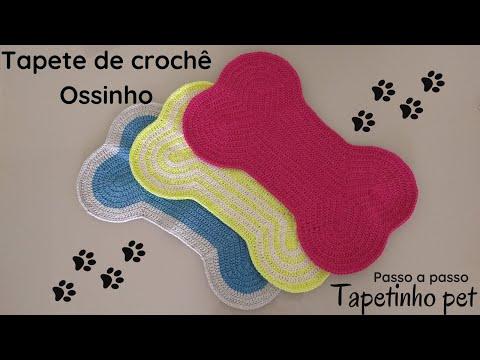 #croche TAPETE DE CROCHÊ OSSINHO - Passo a passo - TAPETE PET