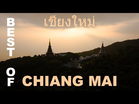 Best Of Chiang Mai - เชียงใหม่ - Thailand - ประเทศไทย - DJI Phantom 4