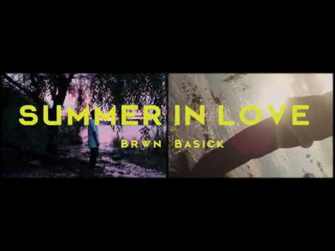 brwn. - Summer In Love (feat. basick)