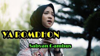 YA ROMDHON - SABYAN Lirik Lagu