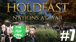 LADDER ATTACK | HOLDFAST NATIONS AT WAR GAMEPLAY #7