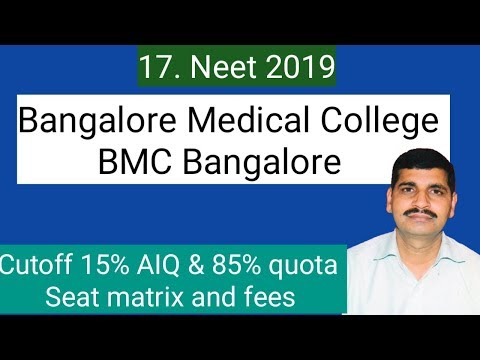 Neet 2019 ।। Bangalore Medical college ।। Cutoff , seats and fees