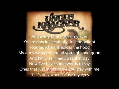 Uncle Kracker When I Close My Eyes Lyrics