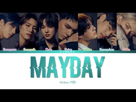 "VICTON (빅톤) – ""Mayday"" (Color Coded Han/Rom/Eng Lyrics 가사)"