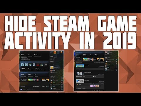 How To Hide Game Activity On Steam[WORKING 2019]! Remove Recent Game Activity On Steam!