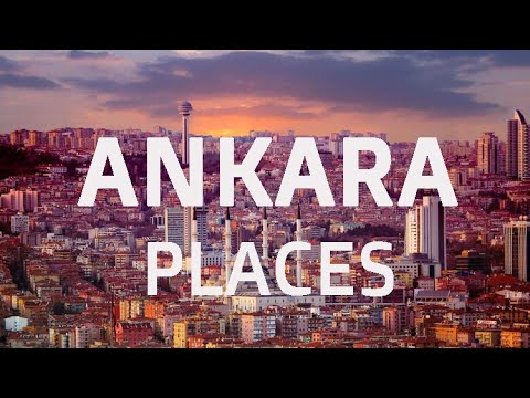15 Best Places to Visit in Ankara 🌆 Travel Video