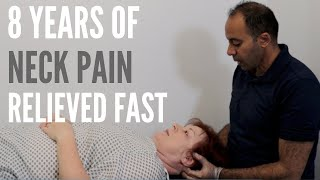8 Years of Neck Pain RELIEVED In Minutes (REAL TREATMENT!!!!)