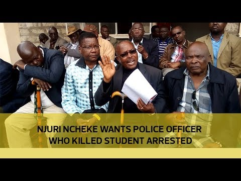 Njuri Ncheke wants police officer who killed student arrested