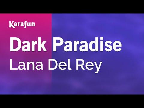 Karaoke Dark Paradise - Lana Del Rey *