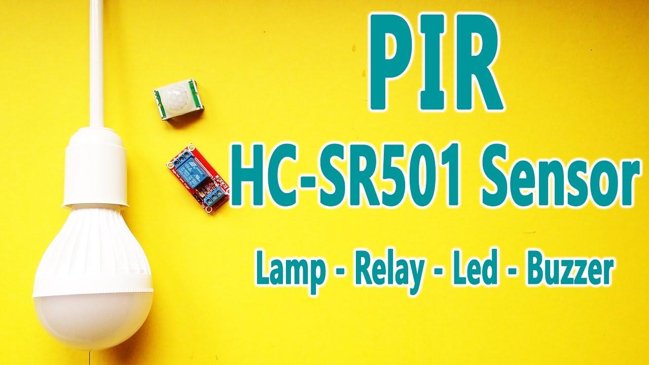 How To Use Pir Hc Sr501 Sensor With The Arduino Youtube