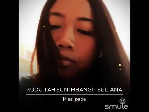 Kudu Tah Sun Imbangi (Cover Mieayoshi )lyrics on description