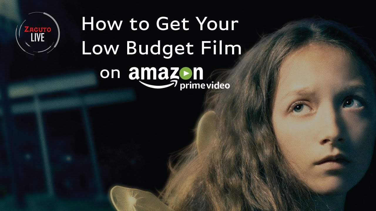 How to Get Your Low-Budget Film on Amazon Prime - YouTube