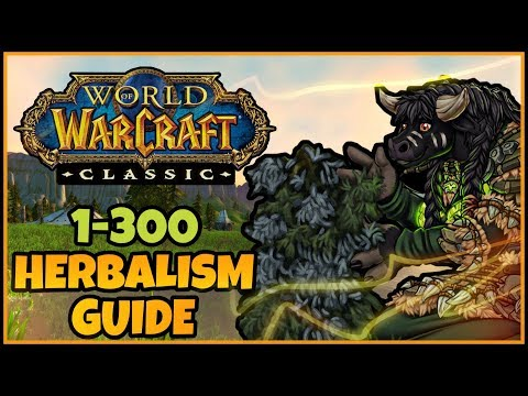 Classic WoW Herbalism Guide (1-300 Leveling) | Classic WoW