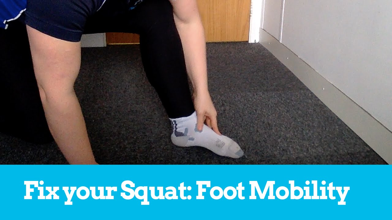 Squat Mobility Fix Your Squat Bonus Lesson Foot Mobility Pronation