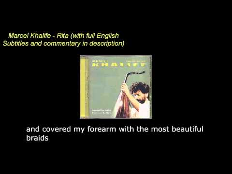Marcel Khalife - Rita [With full english translation/ subtitles/ lyrics] Commentary in description