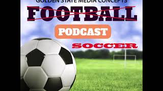 GSMC Soccer Podcast Episode 91 Liverpool and Tottenham Push Through 12 12 2018
