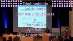 Jari Hautamäki, Lyömätön Linja Espoossa sekä Jyrki Kallio, Länsi-Uudenmaan poliisilaitos