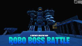 Robo Boss Battle (Fortnite Creative Mode + Code)