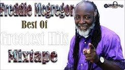 Freddie McGregor Best of The Best Greatest Hits Mix by djeasy
