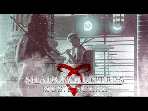 Shadowhunters 2x05 | Straight Shooter - Skylar Grey