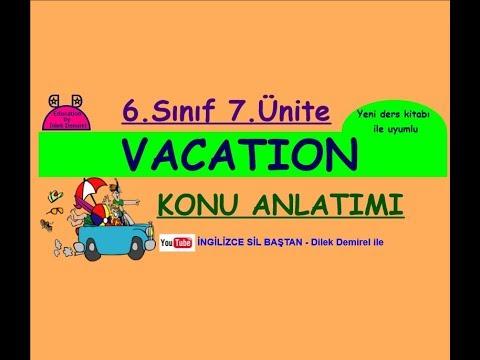 İngilizce 6. Sınıf 6. Ünite Vacation Konu Anlatımı (Yeni MEB kitabı uyumlu)