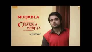 Song  Muqabla ninja channa mereya