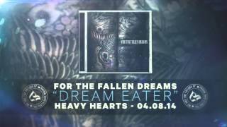 For The Fallen Dreams - Dream Eater (feat. Garrett Rapp)
