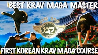 [IT IS SO CRAZY KRAV MAGA ARRIVED TO KOREA - THE BEST KRAV MAGA MASTER EVER]