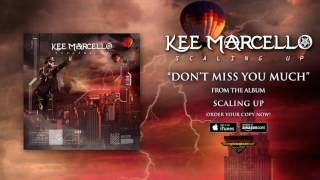 "Kee Marcello – ""Don't Miss You Much"" (Official Audio)"