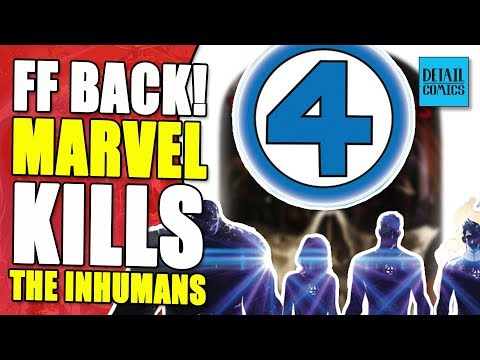 The Future Of Comics: Marvel Kills The Inhumans And A Fantastic Return