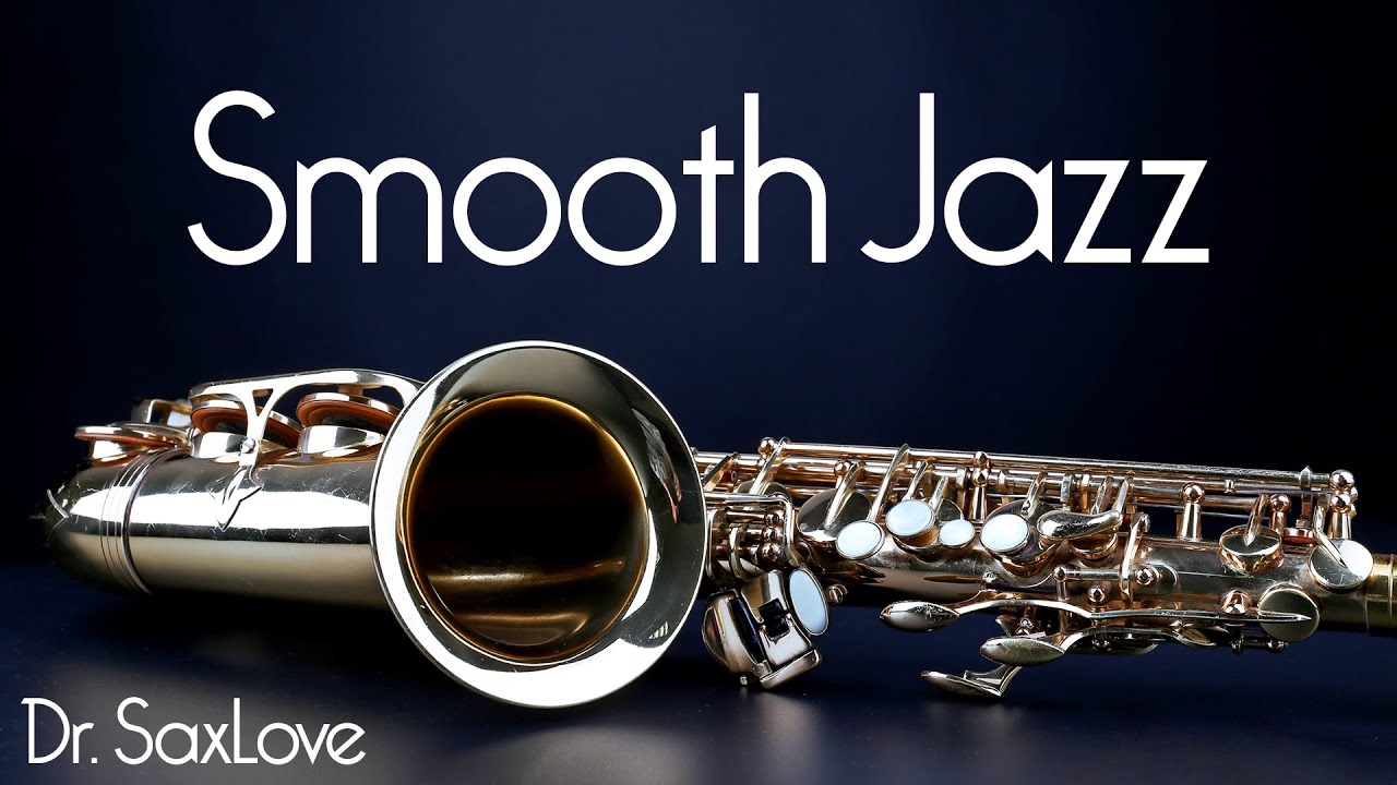 Smooth Jazz 2 Hours Smooth Jazz Saxophone Instrumental Music For Relaxing And Study Youtube