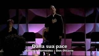 Dalla sua pace - Don Giovanni - Gilberto Bermúdez