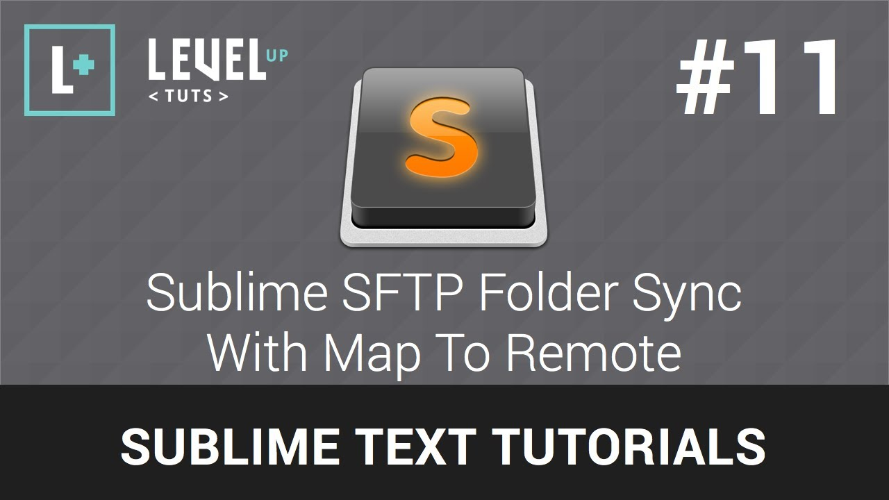 Sublime Text Tutorials #11 - Sublime SFTP Folder Sync With Map To Remote