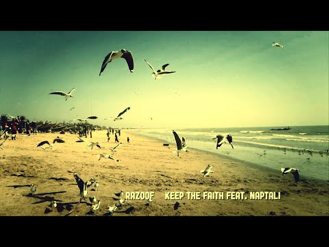 RAZOOF - KEEP THE FAITH (FEAT. NAPTALI)