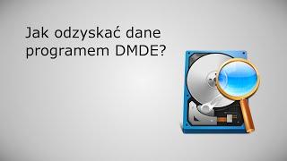 Odzyskiwanie danych programem DMDE