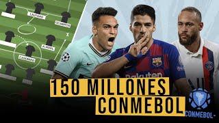 Hacemos un EQUIPO de la CONMEBOL con 150 MILLONES