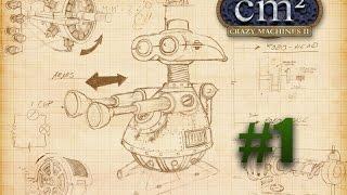 Прохождение Crazy Machines 2 #1- Город