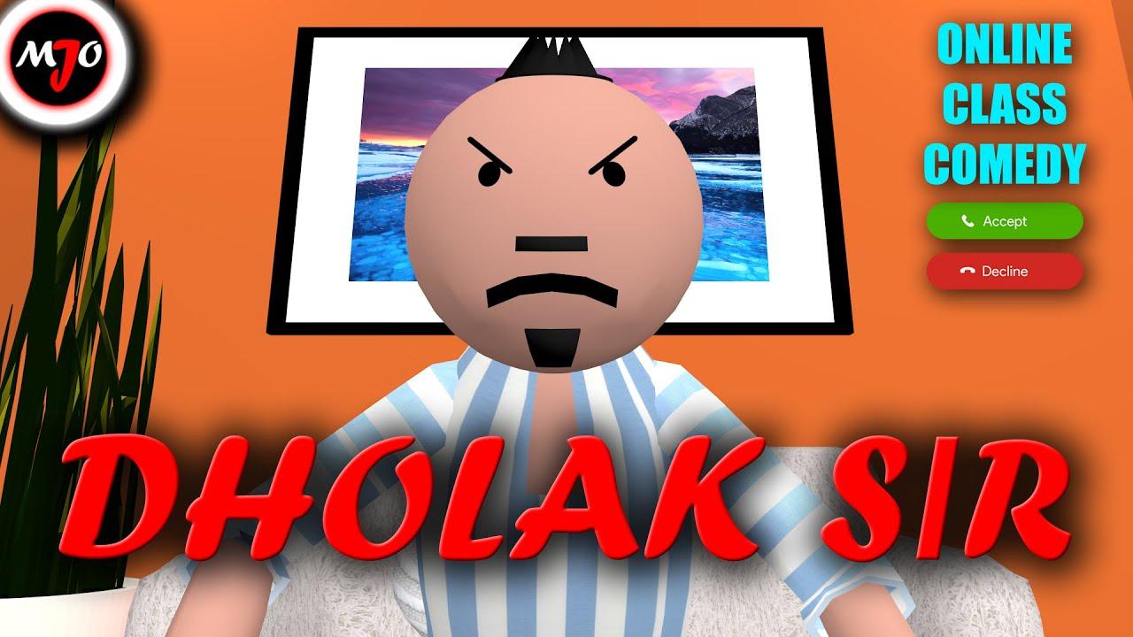 MAKE JOKE OF ||MJO|| - DHOLAK SIR ONLINE