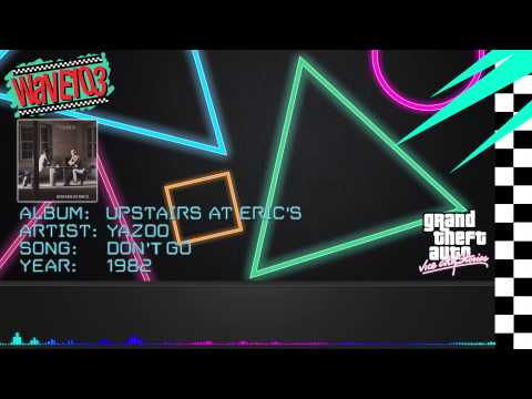 Yazoo - Don't Go [GTA: Vice City Stories]