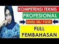 - Soal PPPK 2021 dan Pembahasan Lengkap P3K 2021 guru SD honorer PGSD kompetensi teknis  PROFESIONAL