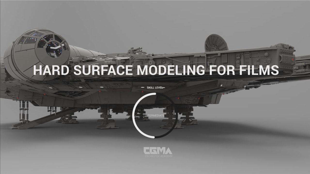 CGMA - Hard Surface Modeling for Films